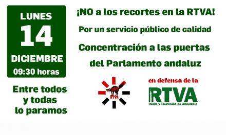 POR UN SERVICIO PÚBLICO DE CALIDAD, CONTRA LOS RECORTES Y LAS INJERENCIAS POLÍTICAS EN CANAL SUR